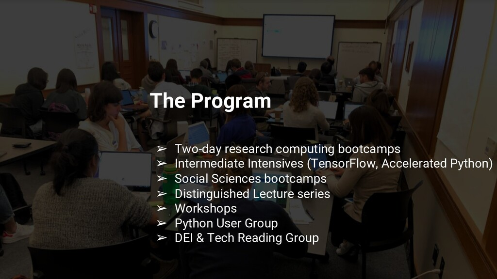 The Program ➢ Two-day research computing bootca...