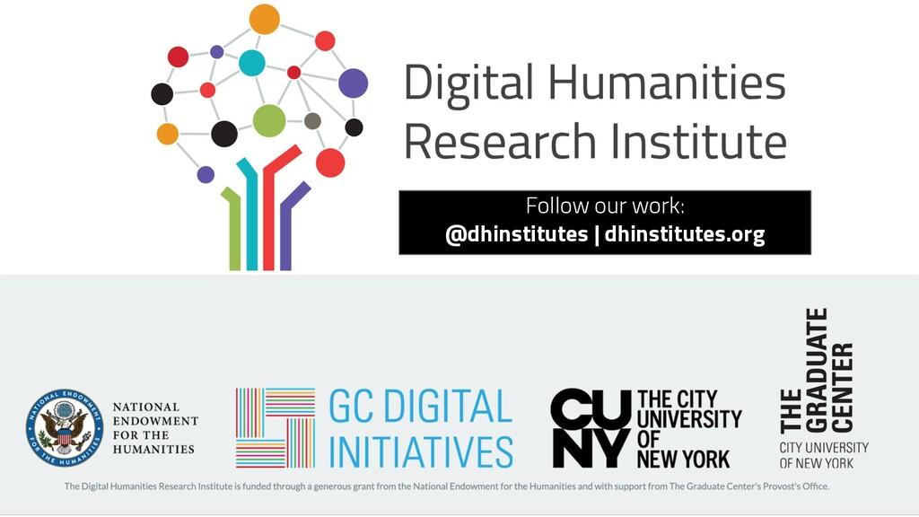 Follow our work: @dhinstitutes | dhinstitutes.o...