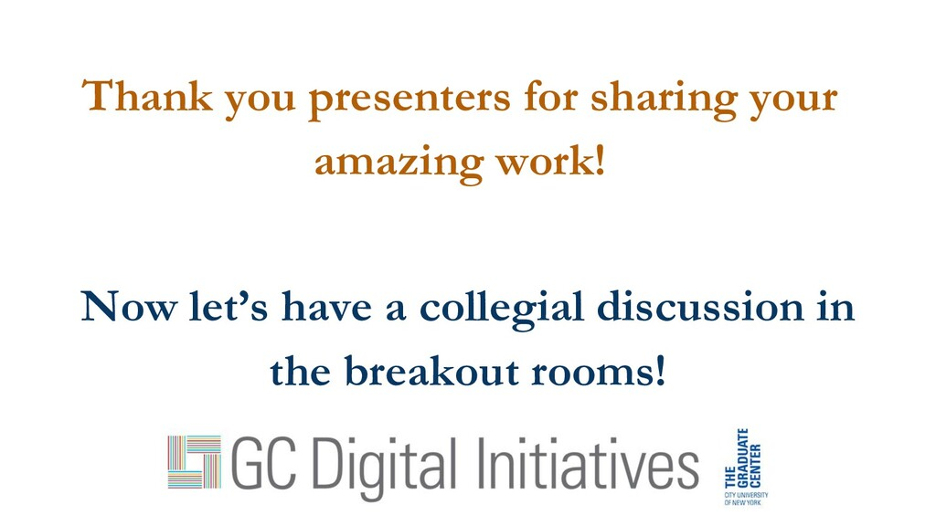Thank you presenters for sharing your amazing w...