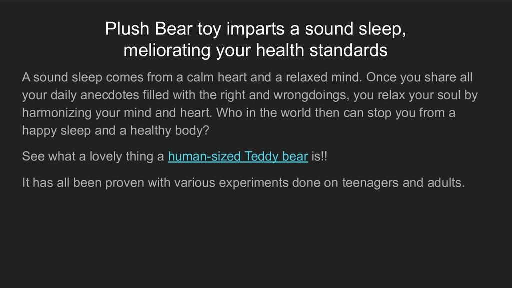 Plush Bear toy imparts a sound sleep, meliorati...