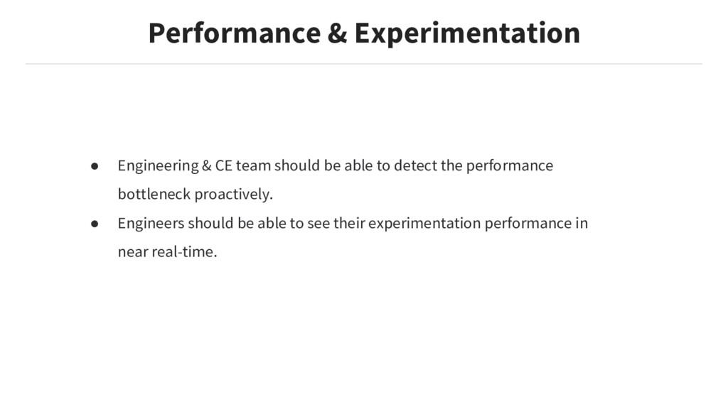 Performance & Experimentation ● Engineering & C...