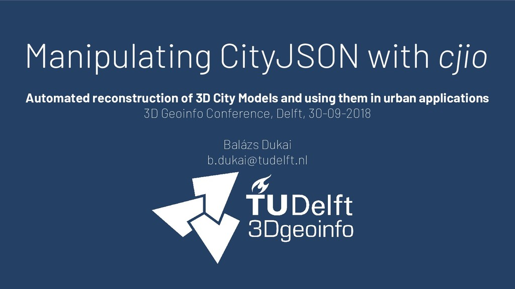 Manipulating CityJSON with cjio Automated recon...