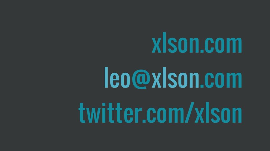 xlson.com leo@xlson.com twitter.com/xlson