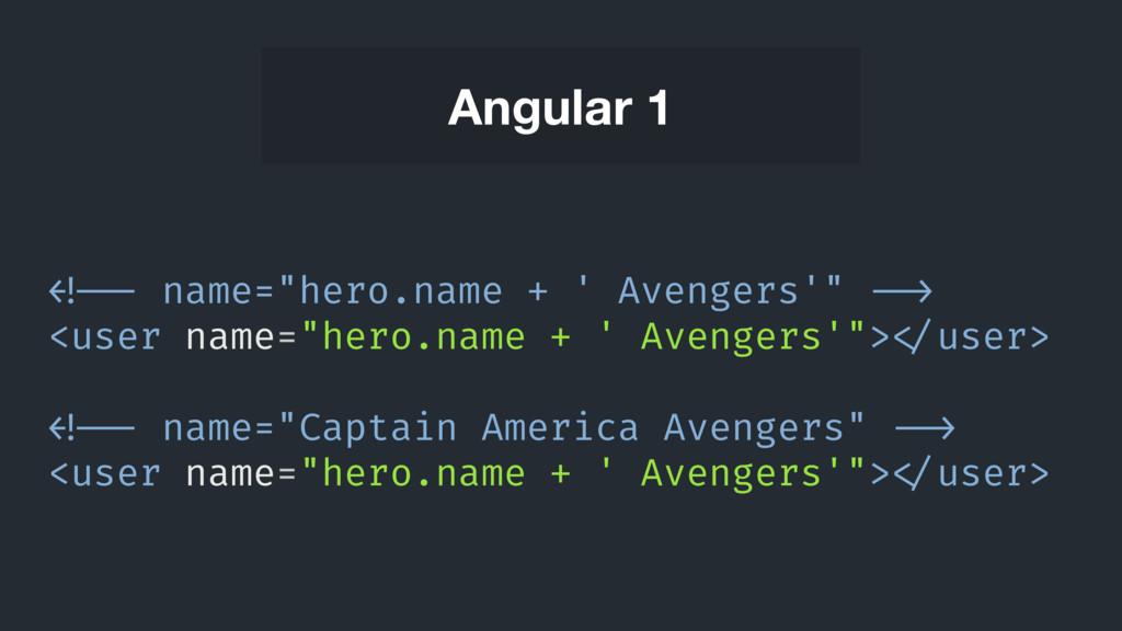 """<!-- name=""""hero.name + ' Avengers'"""" --> <u..."""