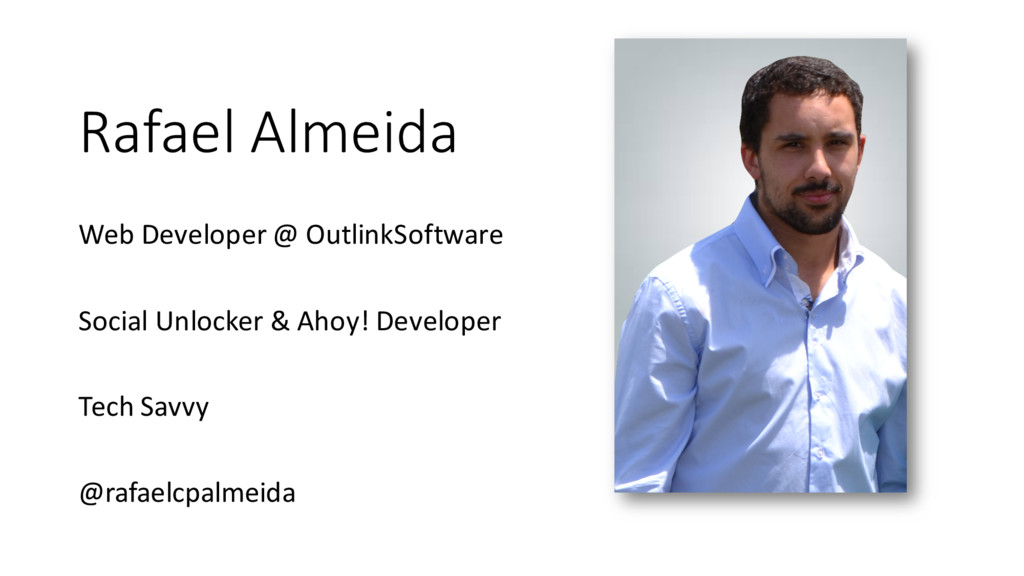 Rafael Almeida Web Developer @ OutlinkSoftware ...