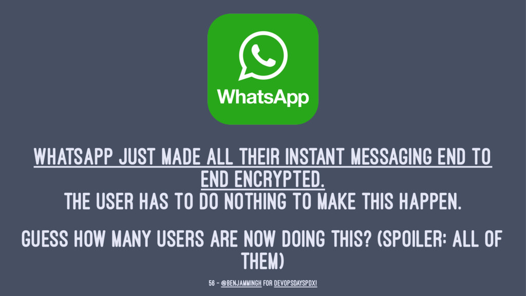WhatsApp just made all their instant messaging ...