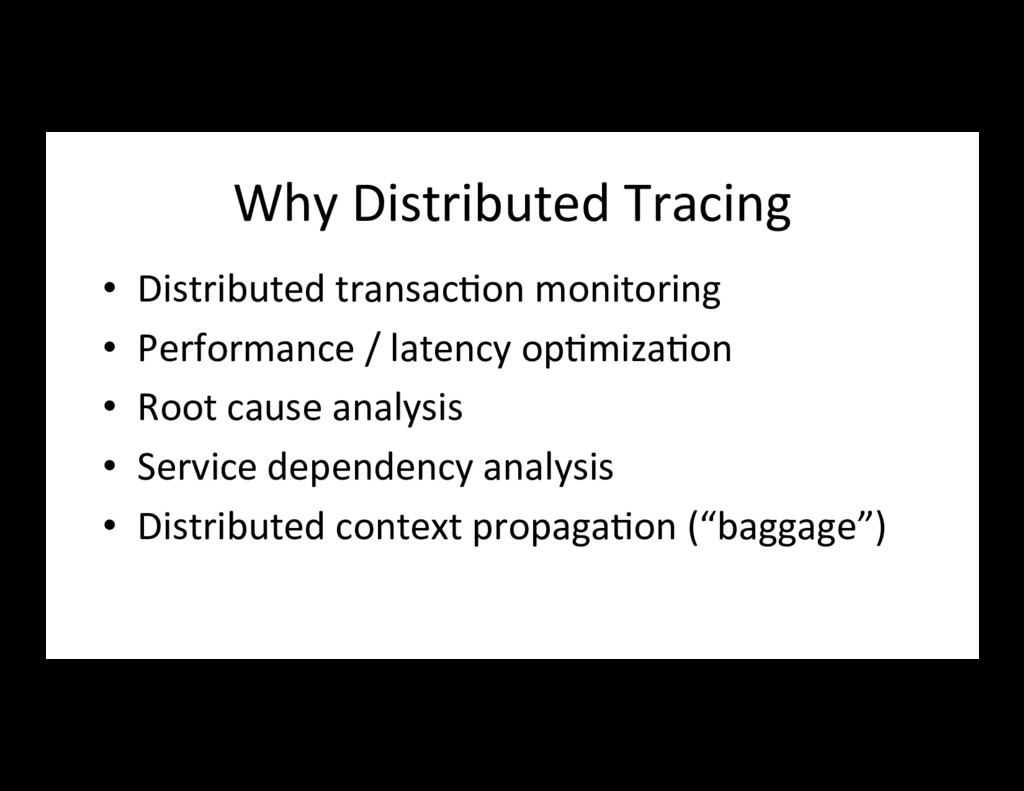 Why Distributed Tracing • Distributed transac7...