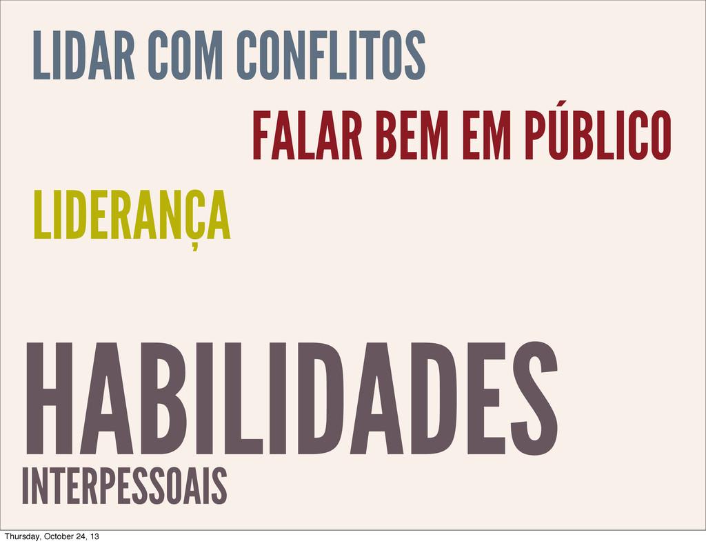 HABILIDADES INTERPESSOAIS LIDAR COM CONFLITOS F...