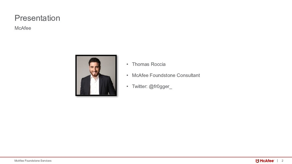 2 McAfee Foundstone Services McAfee Presentatio...