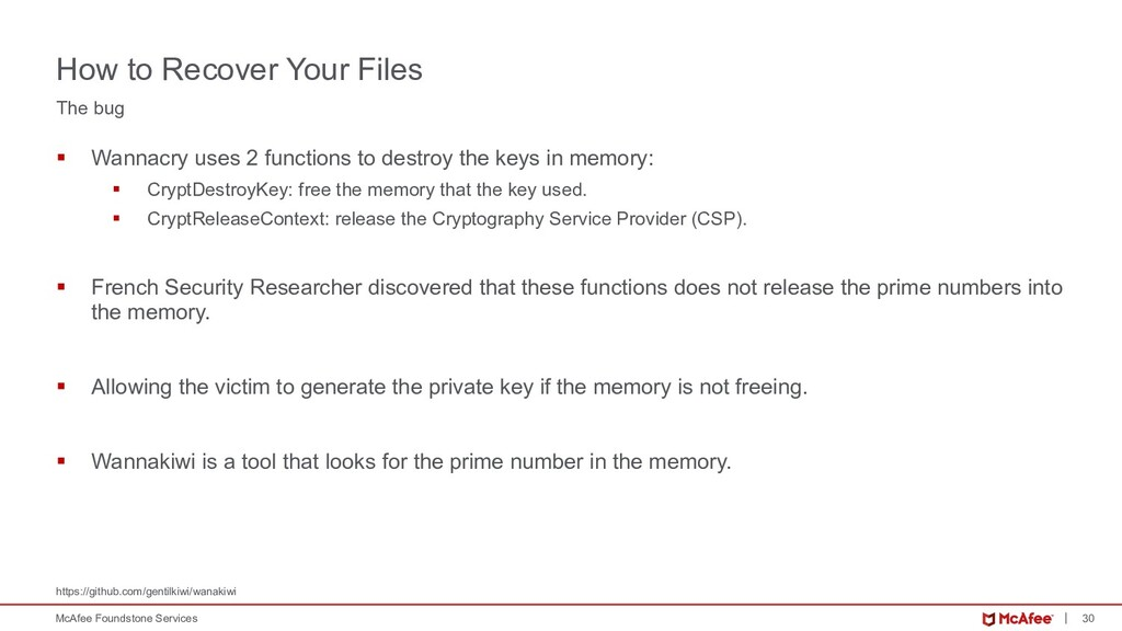 30 McAfee Foundstone Services § Wannacry uses 2...