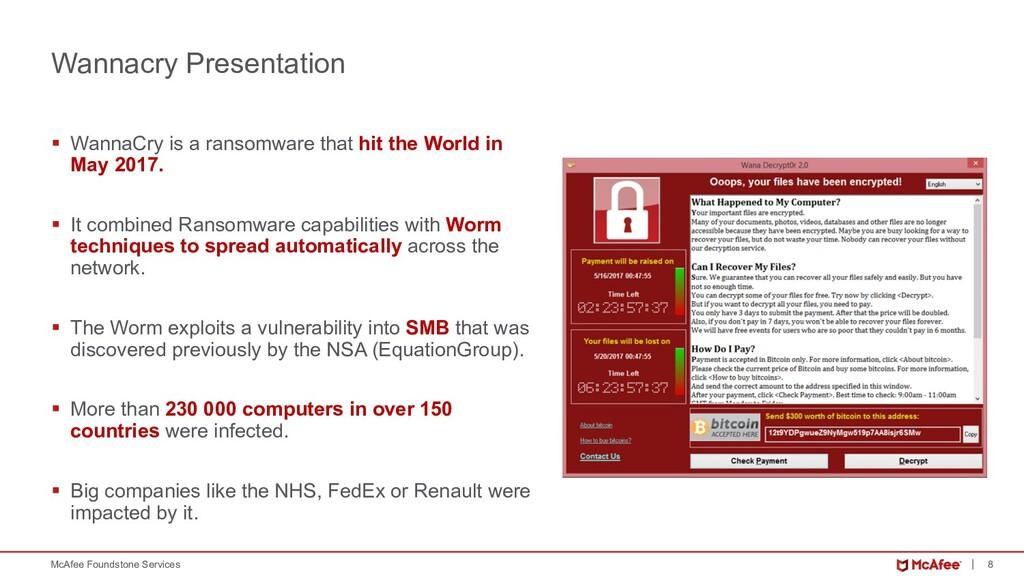 8 McAfee Foundstone Services Wannacry Presentat...