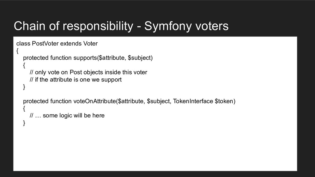 Chain of responsibility - Symfony voters class ...