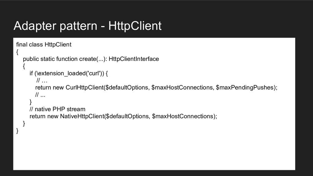 Adapter pattern - HttpClient final class HttpCl...