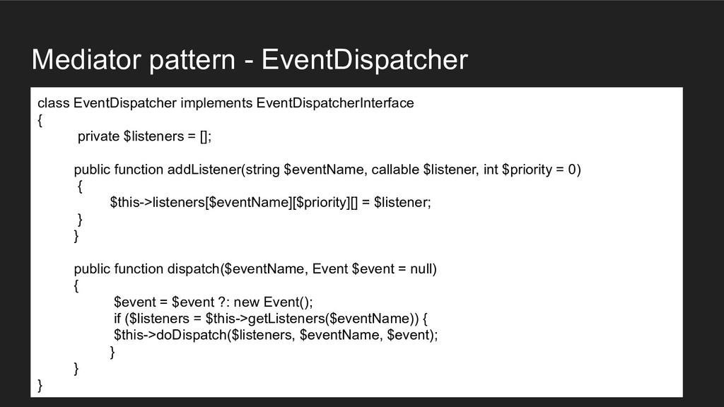 Mediator pattern - EventDispatcher class EventD...