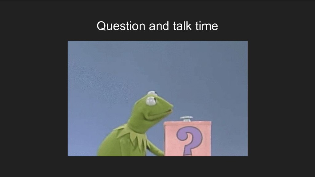 Question and talk time