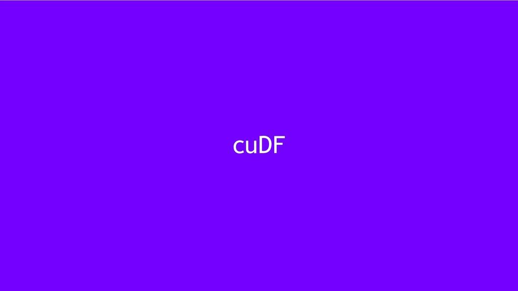 13 cuDF