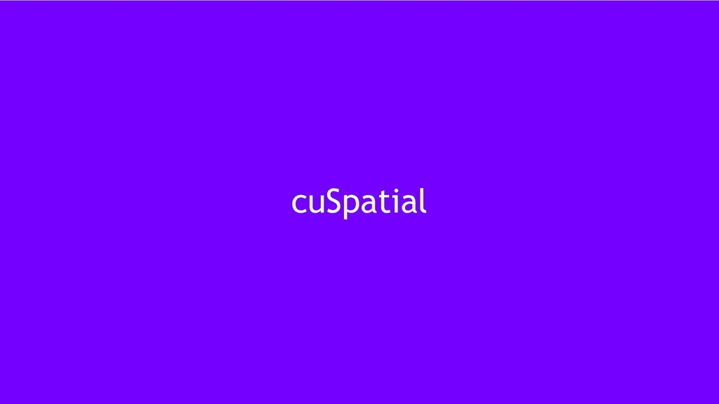 35 cuSpatial