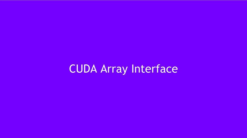 45 CUDA Array Interface