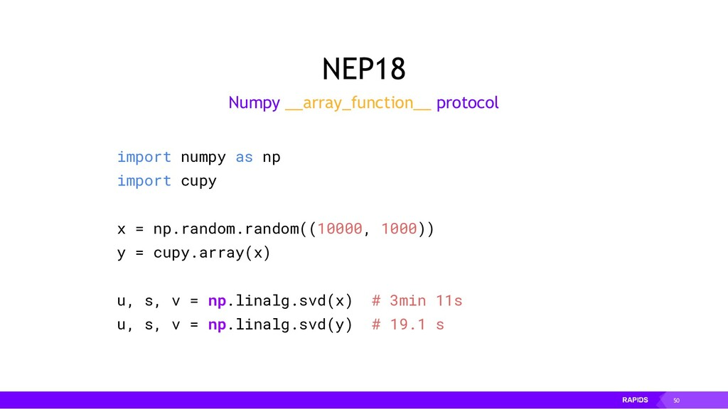 50 NEP18 import numpy as np import cupy x = np....