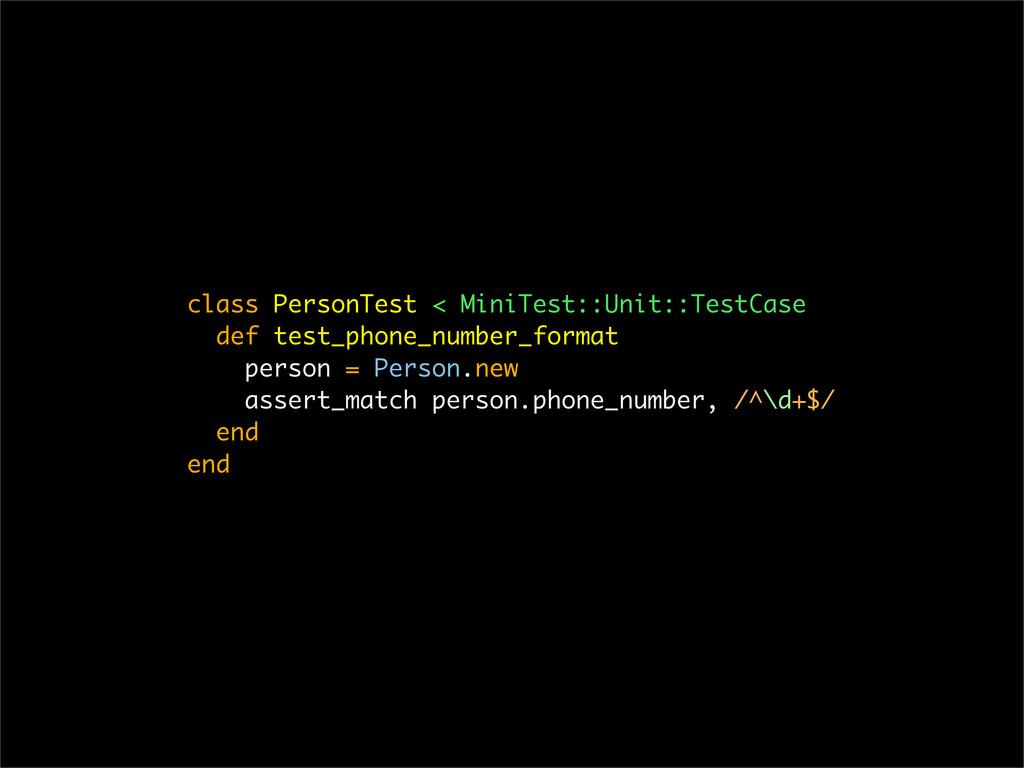 class PersonTest < MiniTest::Unit::TestCase def...