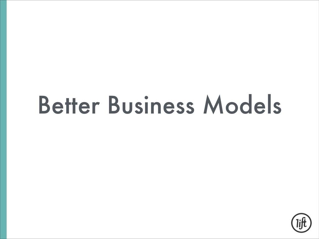 Better Business Models