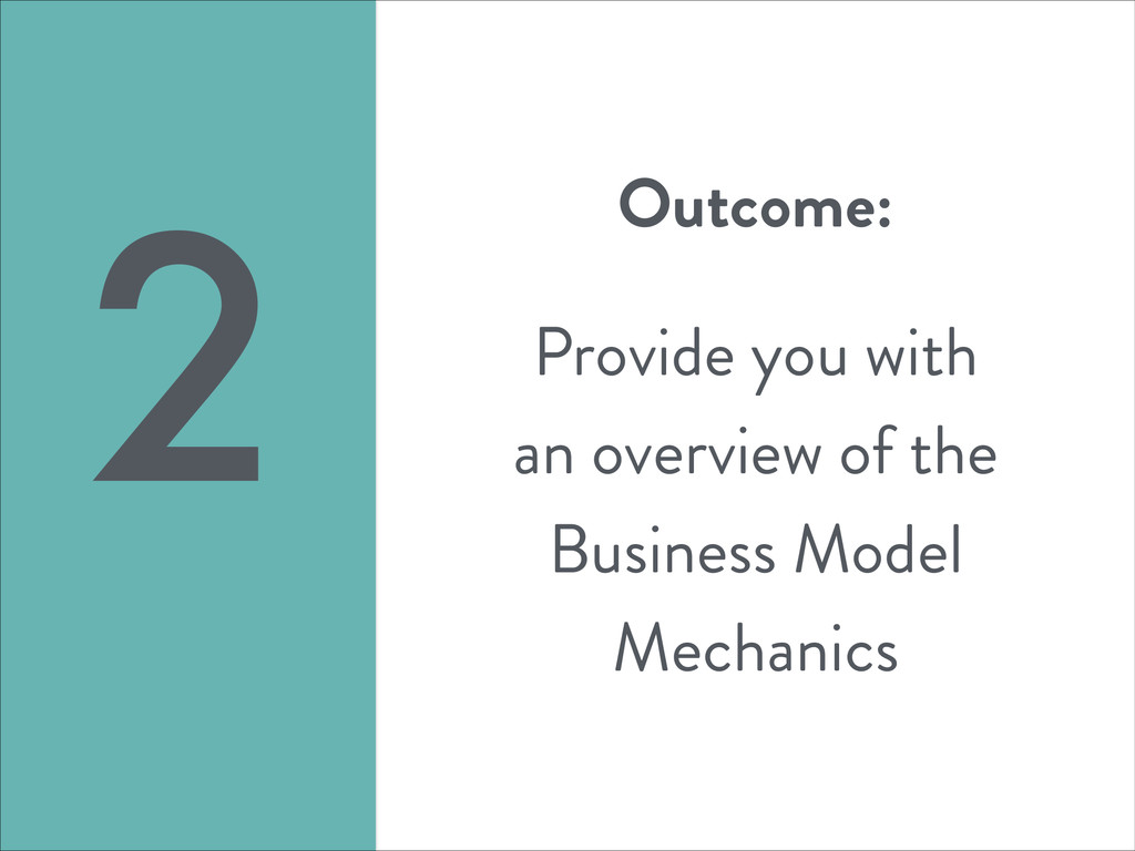 Outcome: ! Provide you with an overview of the ...