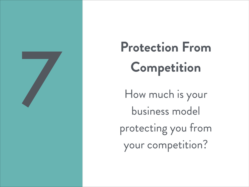 Protection From Competition ! How much is your ...