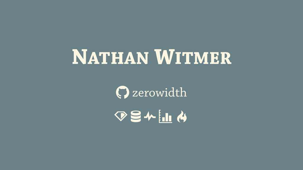 NATHAN WITMER & zerowidth ' ( ) * !