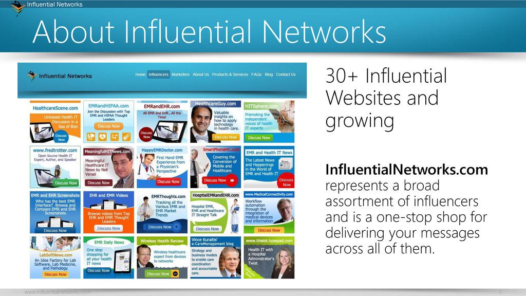 3 Influential Networks www.influentialnetworks....