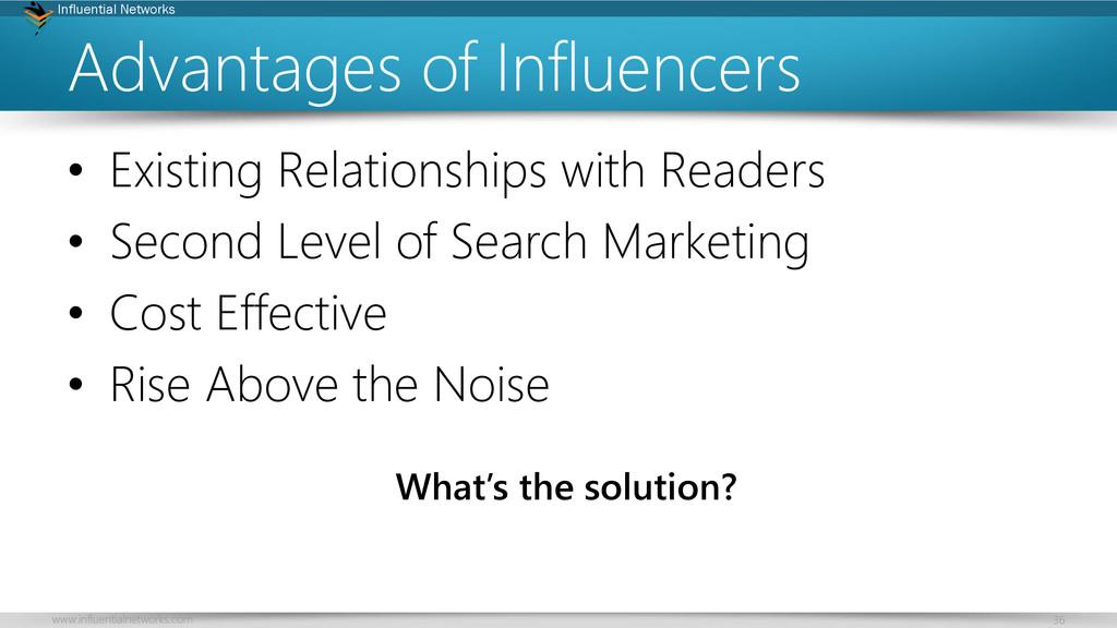www.influentialnetworks.com 36 Influential Netw...
