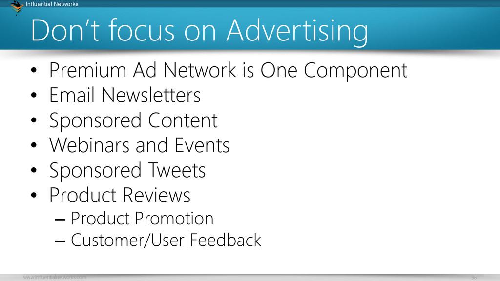 www.influentialnetworks.com 38 Influential Netw...