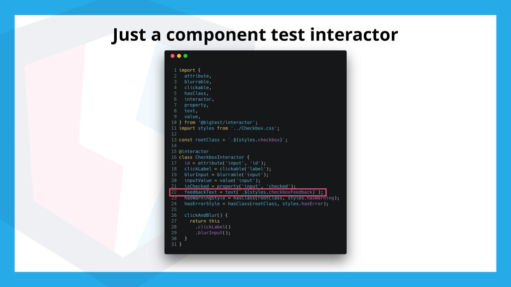 Just a component test interactor
