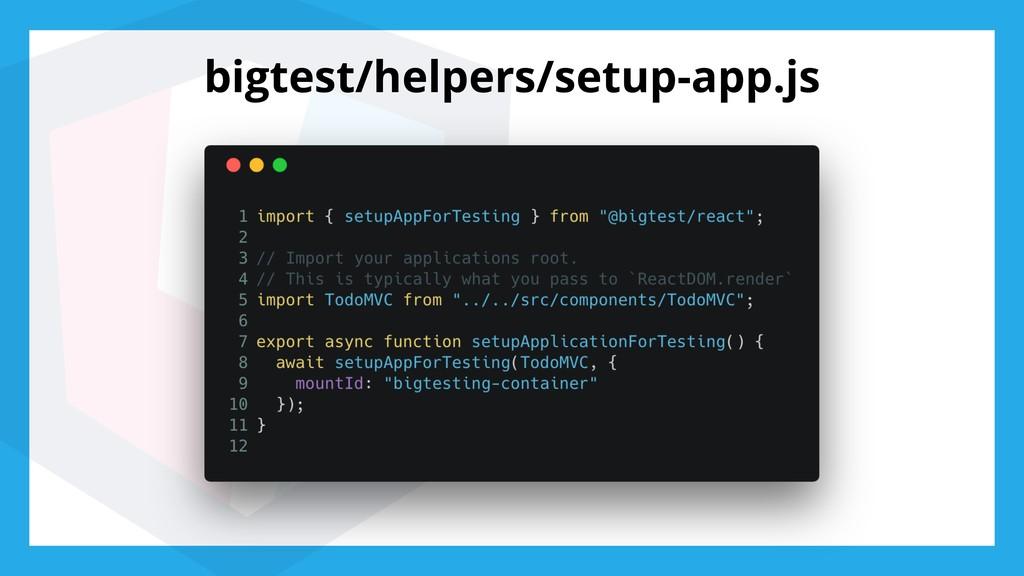 bigtest/helpers/setup-app.js