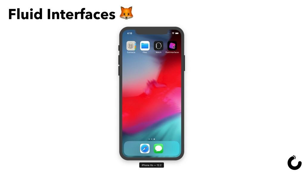 Fluid Interfaces  46