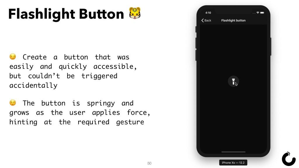 50 Flashlight Button   Create a button that was...