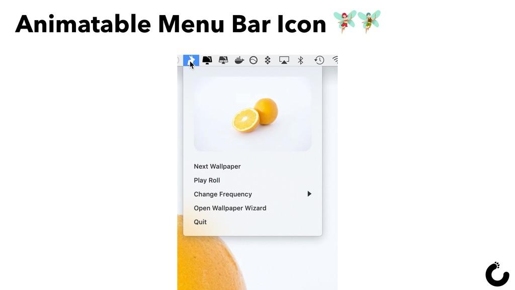 Animatable Menu Bar Icon –R 92