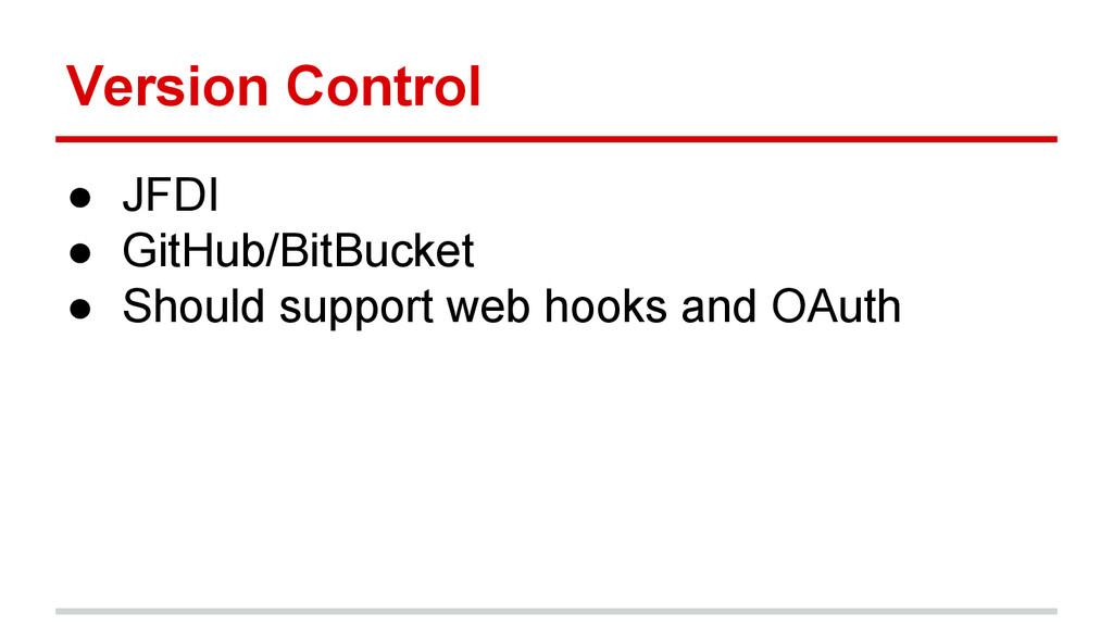 Version Control ● JFDI ● GitHub/BitBucket ● Sho...