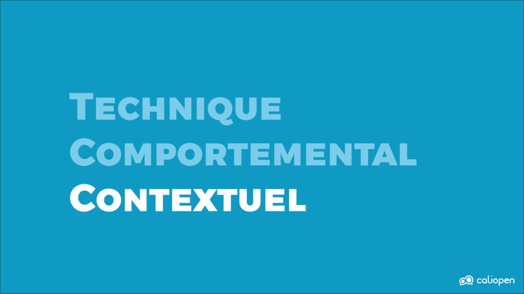 Technique Comportemental Contextuel
