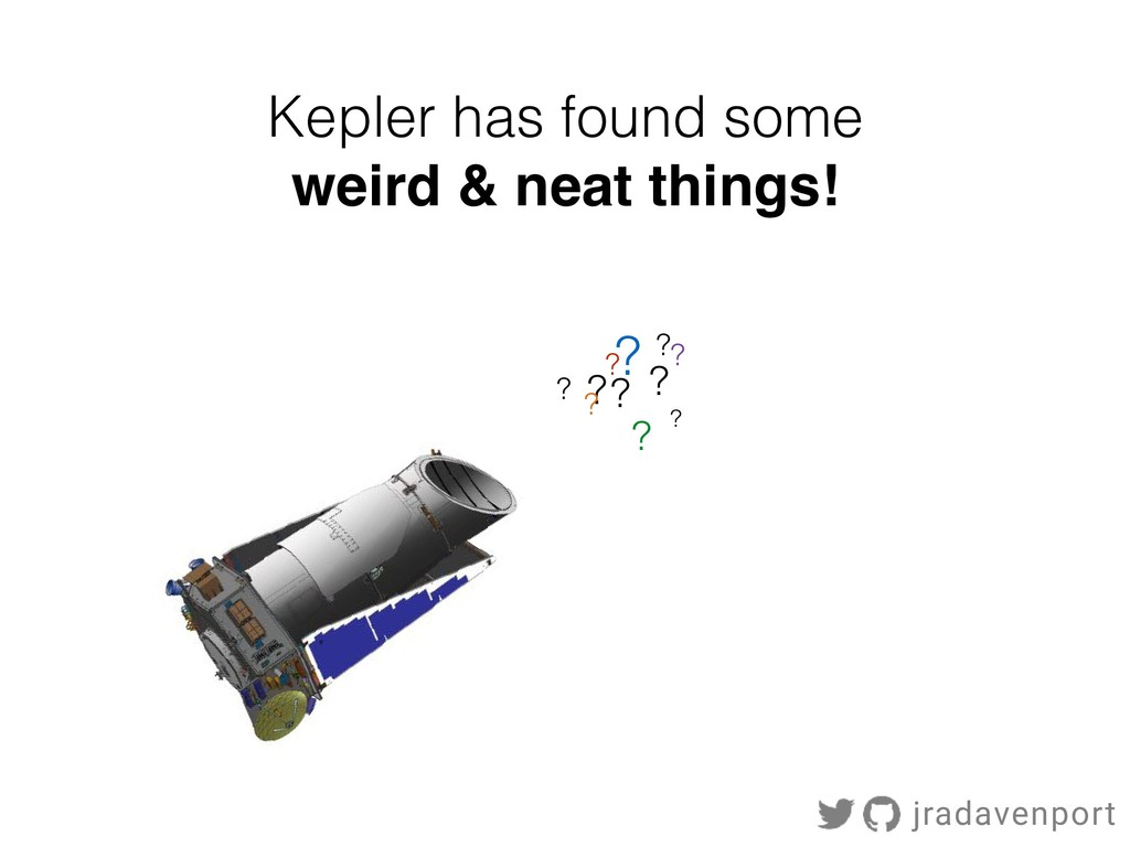 Kepler has found some weird & neat things! ? ? ...