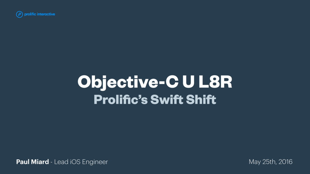 Objective-C U L8R Prolific's Swift Shift Paul Mi...