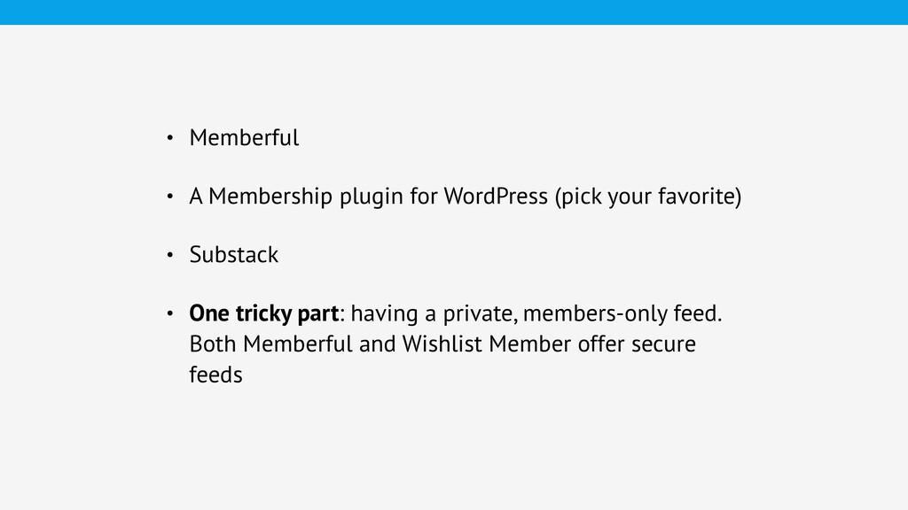 • Memberful • A Membership plugin for WordPress...