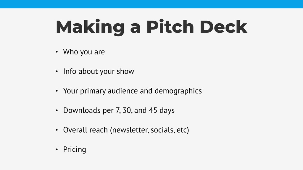 Making a Pitch Deck • Who you are • Info about ...