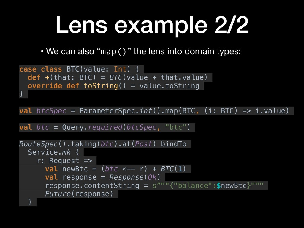 """Lens example 2/2 • We can also """"map()"""" the lens..."""