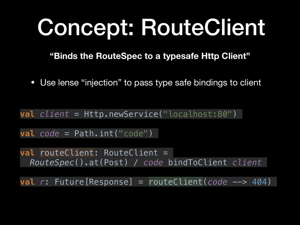 """Concept: RouteClient """"Binds the RouteSpec to a ..."""