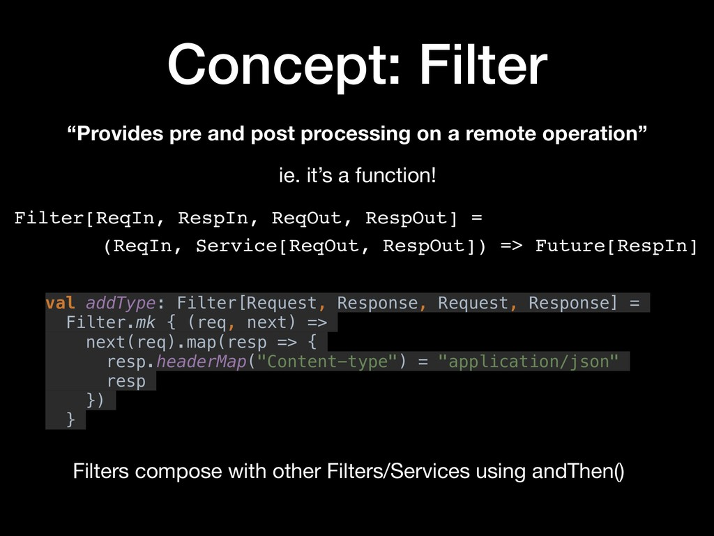 "Concept: Filter ""Provides pre and post processi..."