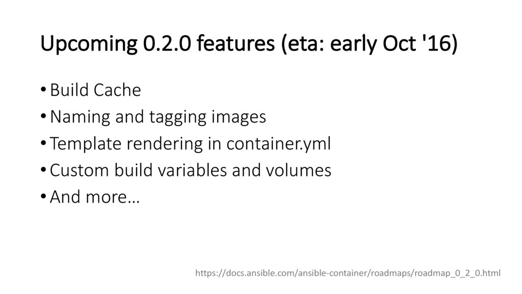 Upcoming 0.2.0 features (eta: early Oct '16) •B...