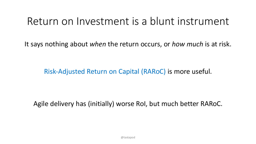 Return on Investment is a blunt instrument It s...