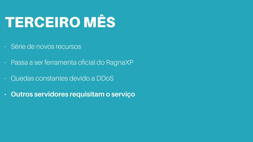 TERCEIRO MÊS • Série de novos recursos • Passa ...