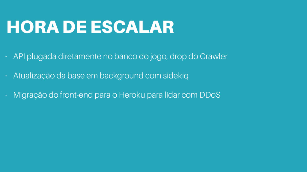 HORA DE ESCALAR • API plugada diretamente no ba...