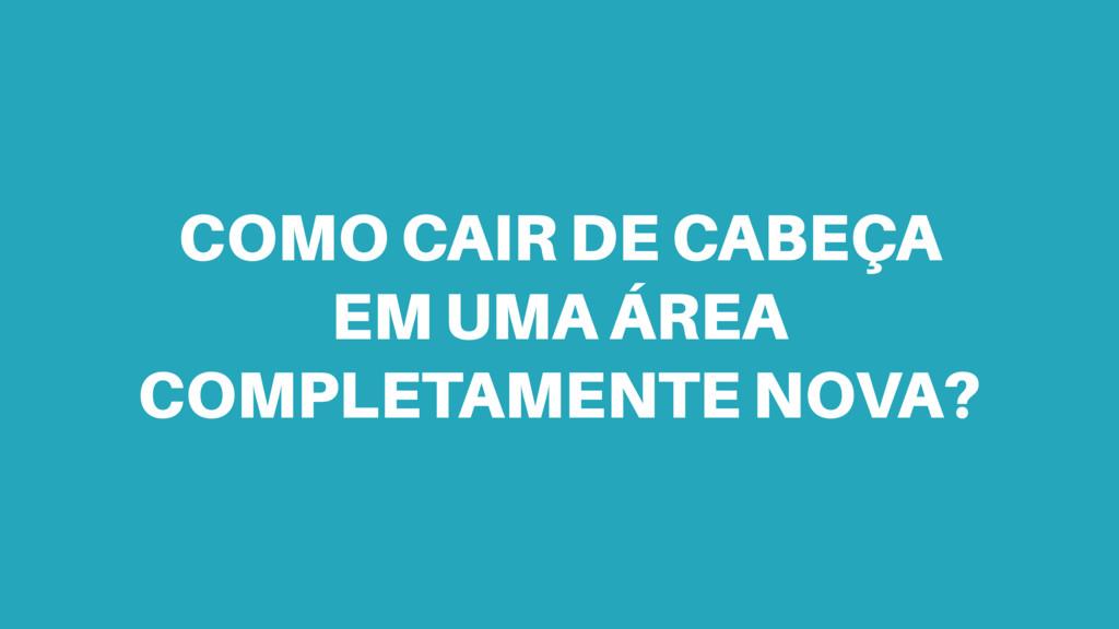 COMO CAIR DE CABEÇA EM UMA ÁREA COMPLETAMENTE N...